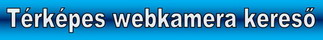 Térképes webkamera kereső